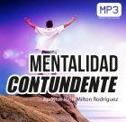 Mentalidad contundente – Apóstol Jhon Milton Rodríguez