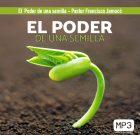 El poder de una semilla – Pastor Francisco Jamocó