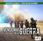 Venciendo en la guerra – Pastor Gerardo Aristizábal
